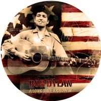 "BOB DYLAN-A LONG TIME A GROWIN' VOLUME ONE (12"" PICTURE DISC VINYL) [2013]"